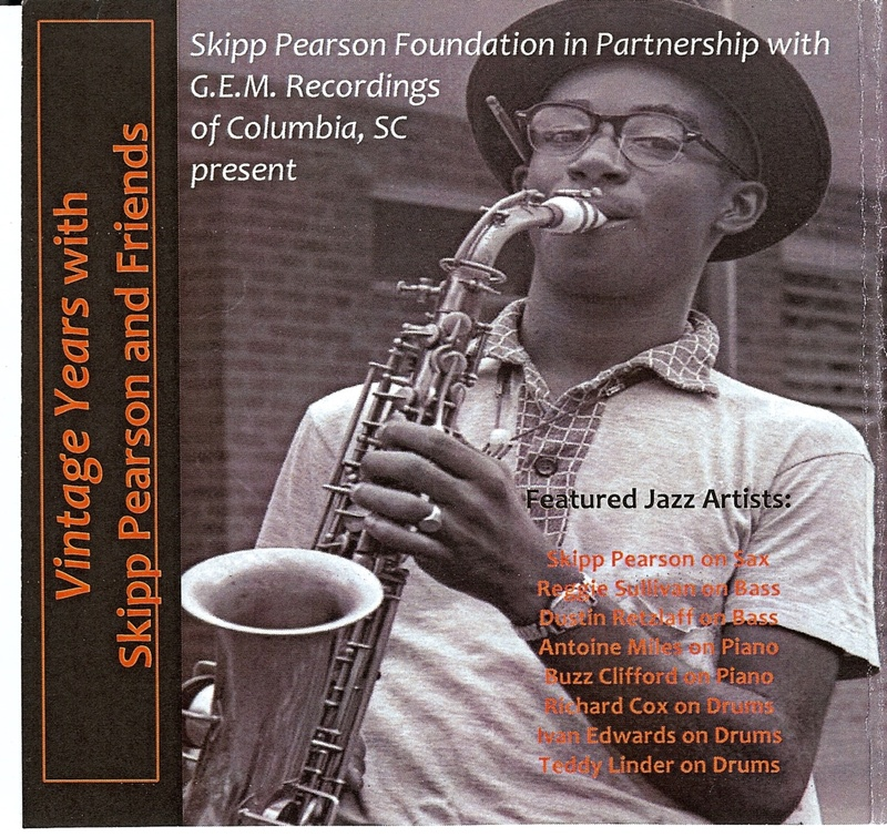 "Featured recording ""Vintage Years with Skipp Pearson and Friends, Part 1"""